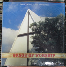 EARLSCOURT CITADEL SONGSTERS - Songs Of Worship