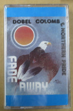 COLOMB, DOBEL & NORTHERN PRIDE - Fade Away