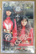 CHEROKEE ROSE & SILENA - Balance By Tradition
