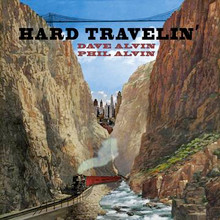 ALVIN, DAVE & PHIL - Hard Travelin'