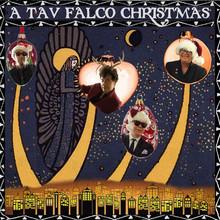 FALCO, TAV - A Tav Falco Christmas
