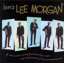 MORGAN, LEE - Here's Lee Morgan