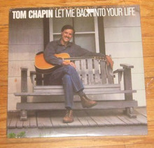 CHAPIN, TOM - Let Me Back Into Your Life