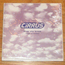 CIRRUS - Drop The Break