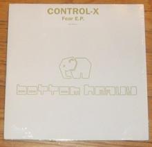 CONTROL-X   -  Fear E.P.