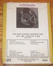 CREWE, BOB GENERATION - Let Me Touch You