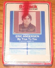ANDERSEN, ERIC - Be True To You