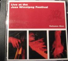 LIVE AT THE JAZZ WINNIPEG FESTIVAL  Vol. 1 - V.A.