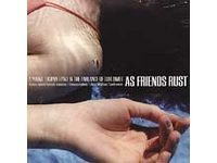 AS FRIENDS RUST - A Young Trophy Band