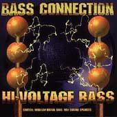 BASS CONNECTION - Hi-Voltage Bass
