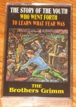 STORY OF THE YOUTH WHO WENT FORTH - Brothers Grimm