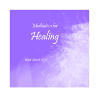 Meditation for Healing - Audio File