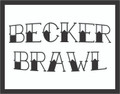 Becker Brawl - Recreational