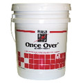 ONCE OVER STRIP PAIL 5 GL
