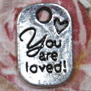 Charm - YOU ARE LOVED! Tag - Metal - Silver Tone