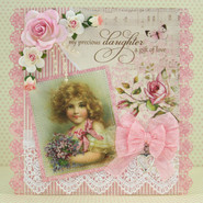"Handmade Card - 6x6 - ""My Precious Daughter... A Gift of Love"""