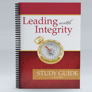 Leading With Integrity Study Guide
