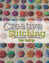 Creative Stitching Second Edition Sue Spargo
