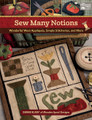 Sew Many Notions Debbie Busby author