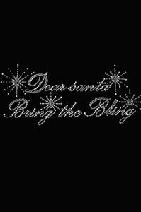 """Dear Santa Bring the Bling"" - Black Women's T-shirt"