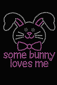 Some Bunny Loves Me - Pink - Women's T-shirt