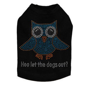 "Blue Owl with ""Who Let the Dogs Out?"" dog tank for small and large dogs."
