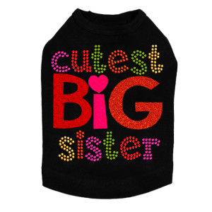 Cutest Big Sister dog tank for large and small dogs.