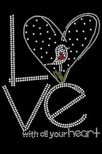 Love With All Your Heart Love Bird - Women's T-shirt