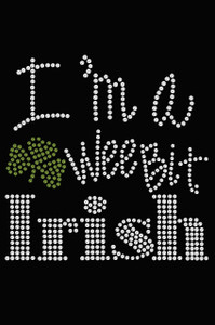 "I'm a Wee Bit Irish - Women""s T-shirt"