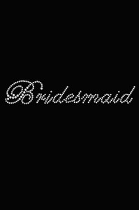 Bridesmaid (Script Letters)- Women's T-shirt