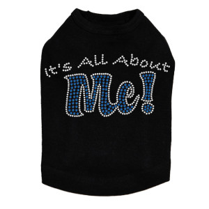 It's All About Me rhinestone dog tank for large and small dogs.