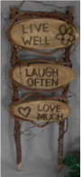 "Garden stake - Live well, Laugh often, Love much 10""X30""H"
