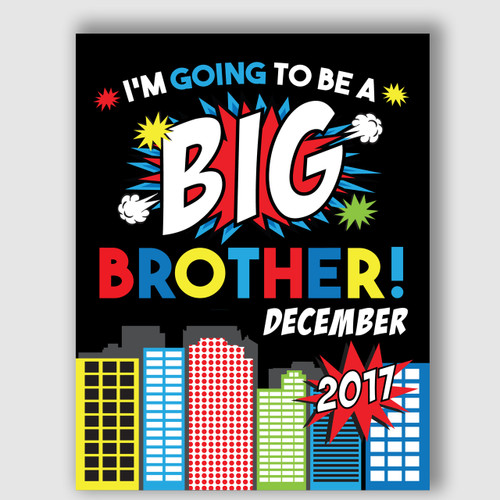 Superhero Printable Big Brother Announcement Sign
