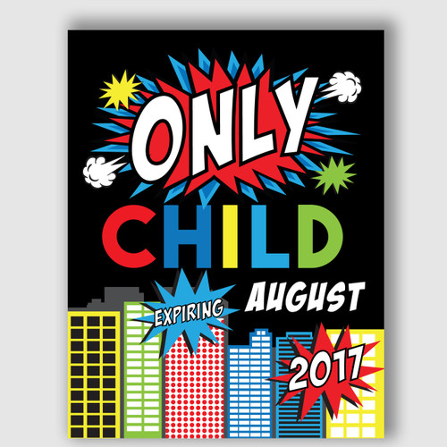Superhero Expiring Only Child Announcement Sign