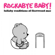 Rockabye Baby Fleetwood Mac Lullaby CD New