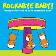 Rockabye Baby Dave Matthews Band Lullaby CD New