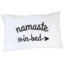Namaste In Bed Pillowcase