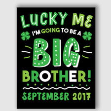 Printable St. Patrick's Day Big Brother Announcement Sign
