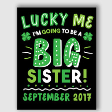 Printable St. Patrick's Day Big Sister Announcement Sign