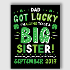 Dad Got Lucky Big Sister Announcement Sign New