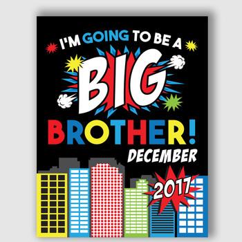 Superhero Printable Big Brother Announcement Sign