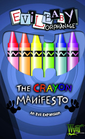 Wyrd: Evil Baby Orphanage: The Crayon Manifesto