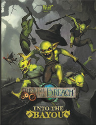 Wyrd: Through the Breach - Into the Bayou