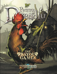 Wyrd: Through the Breach - Penny Dreadful - The Bayou Games