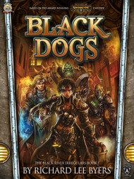 Black Dogs - The Black River Irregulars I