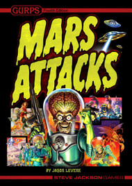 GURPS: Mars Attacks (4th Edition)