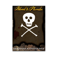 Blood & Plunder: Unaligned Activation Deck