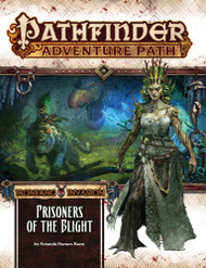 Pathfinder: Adventure Path - Ironfang Invasion Part 5 - Prisoners of the Blight