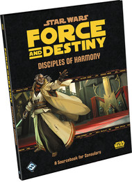 Star Wars: Force and Destiny - Disciples of Harmony