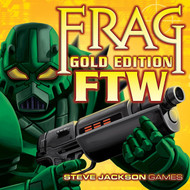 Steve Jackson Games: Frag: Gold Edition FTW